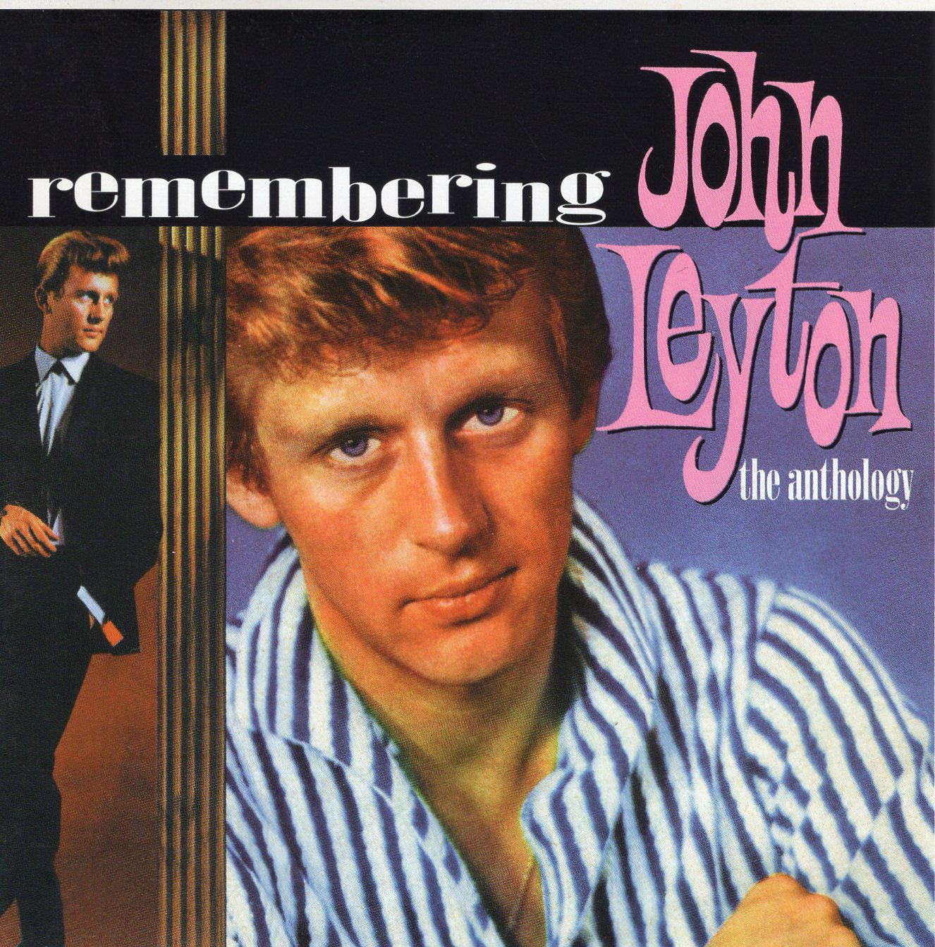 """Remembering John Leyton The Anthology"" John Leyton"