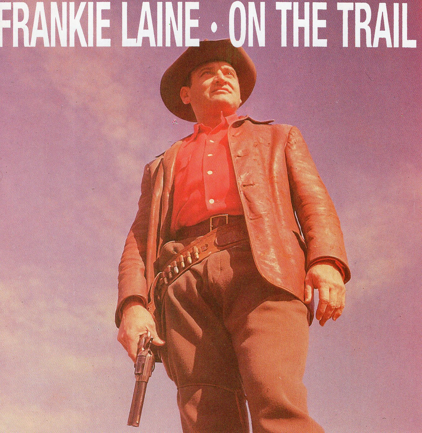 """On The Trail"" Frank Laine"