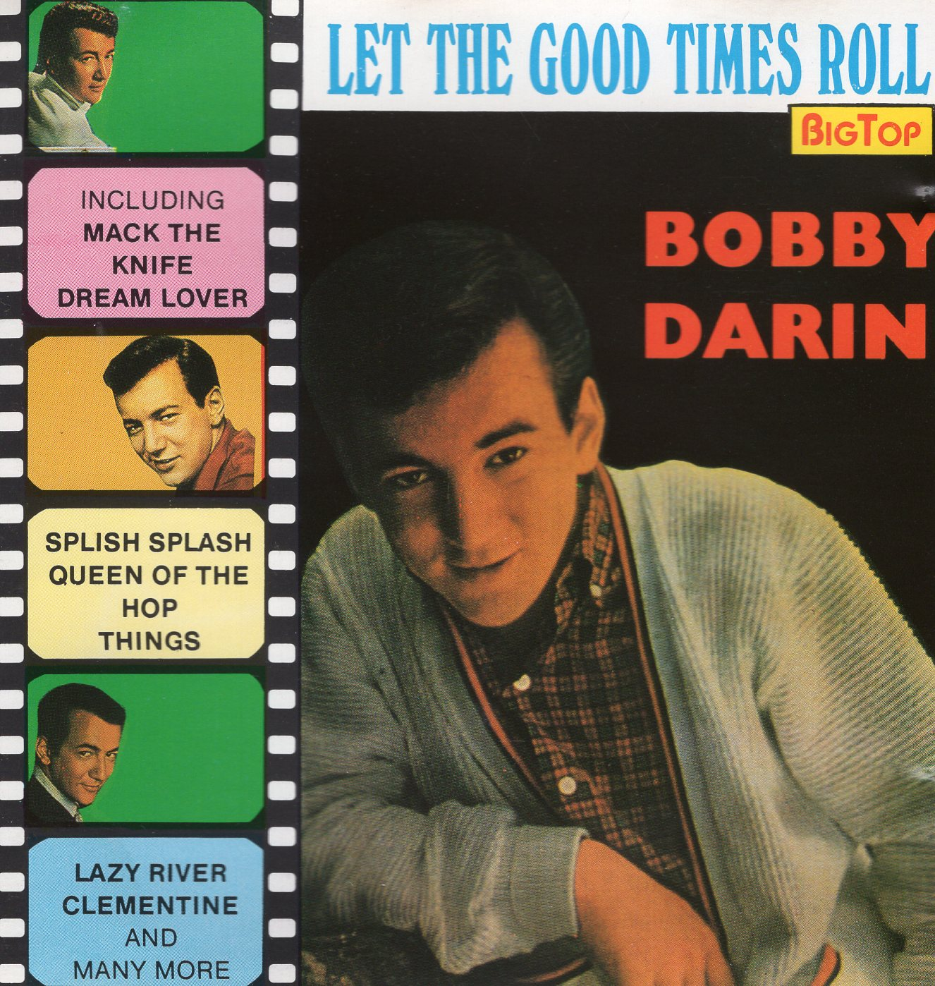 """Let The Good Time Roll"" Bobby Darin"