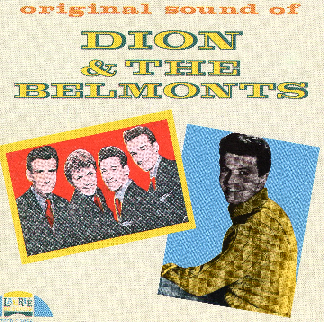 """Original Sound of Dion and Dion & The Belmonts"" Dion, Dion & The Belmonts"