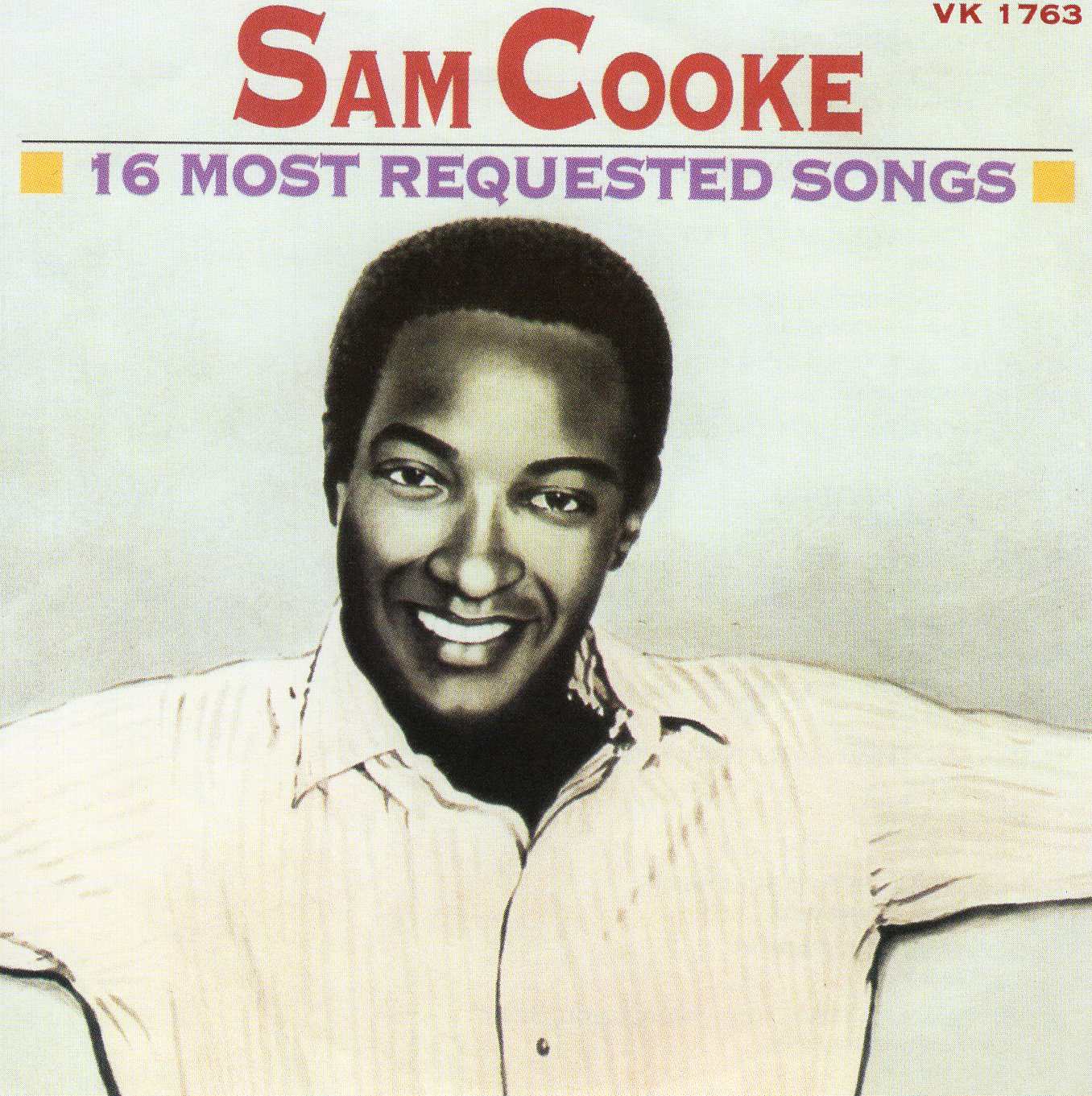 """Sam Cooke 16 Most Requested Songs"" Sam Cooke"
