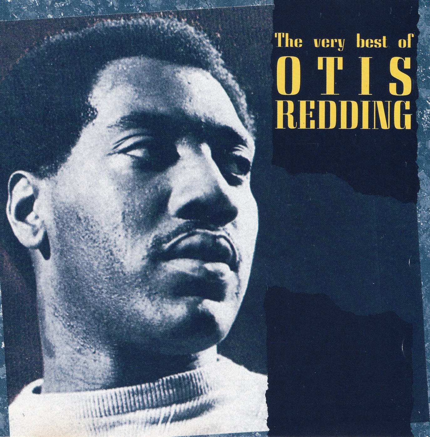 """The Very Best of Otis Redding"" Otis Redding"