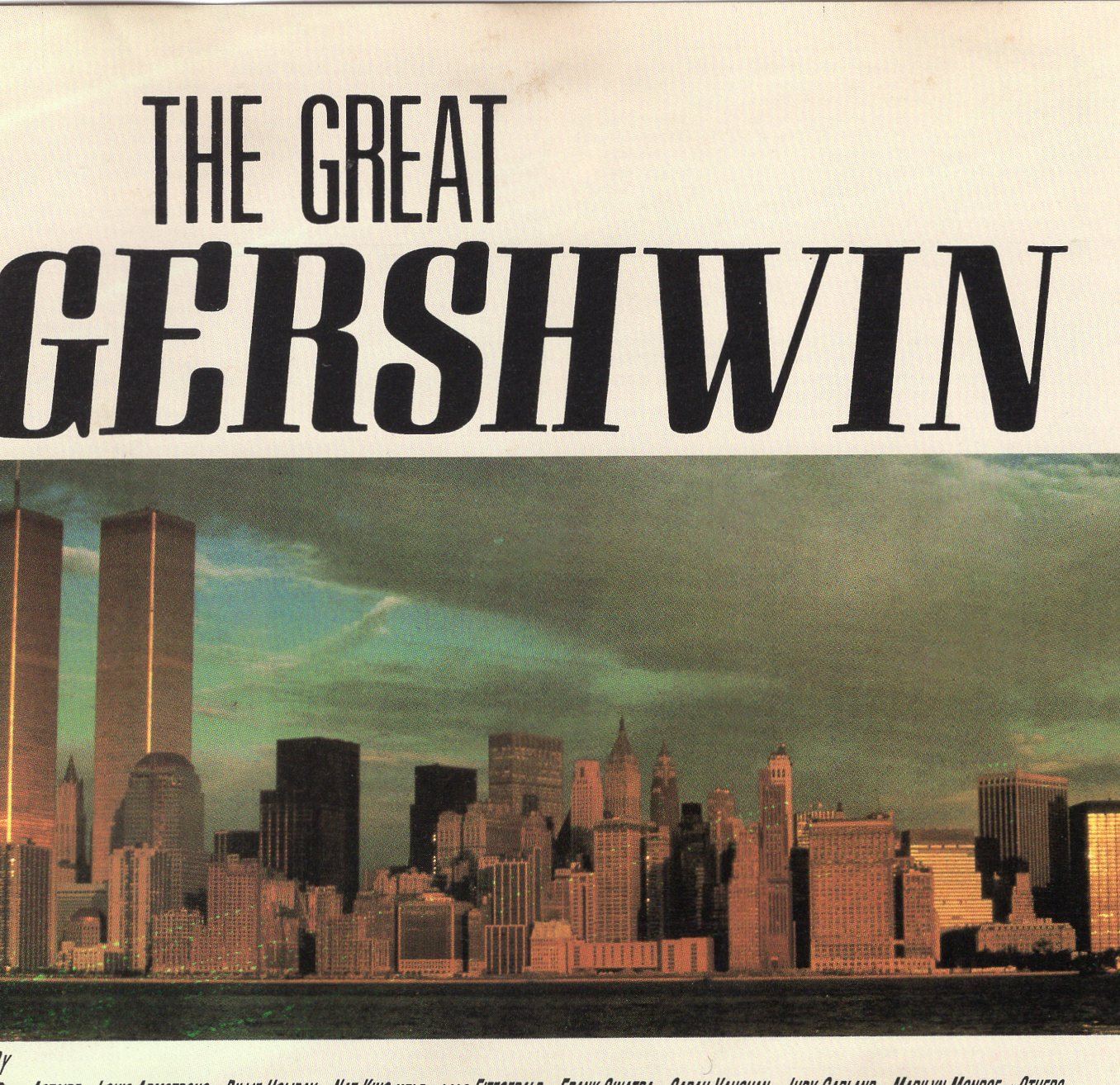 """The Great Gershwin"" George Gershwin"