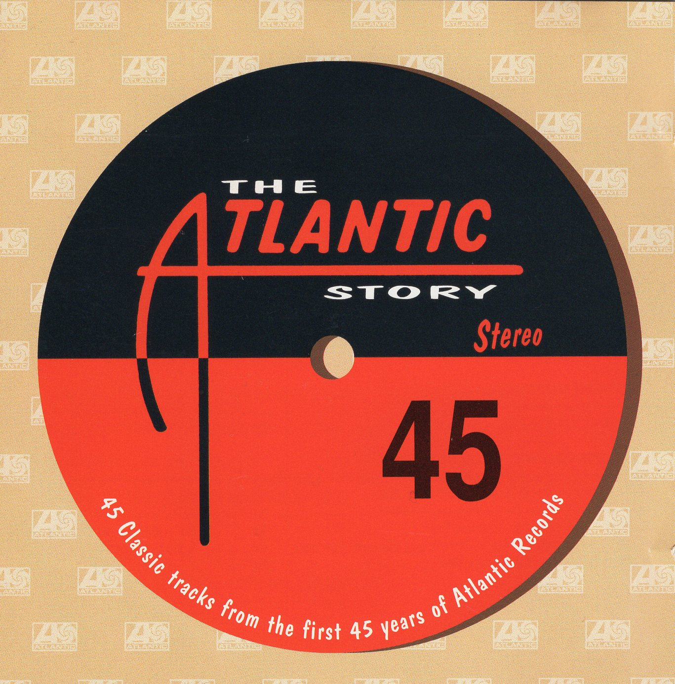 """45 Classic Tracks From The First 45 Years of Atlantic Records"""