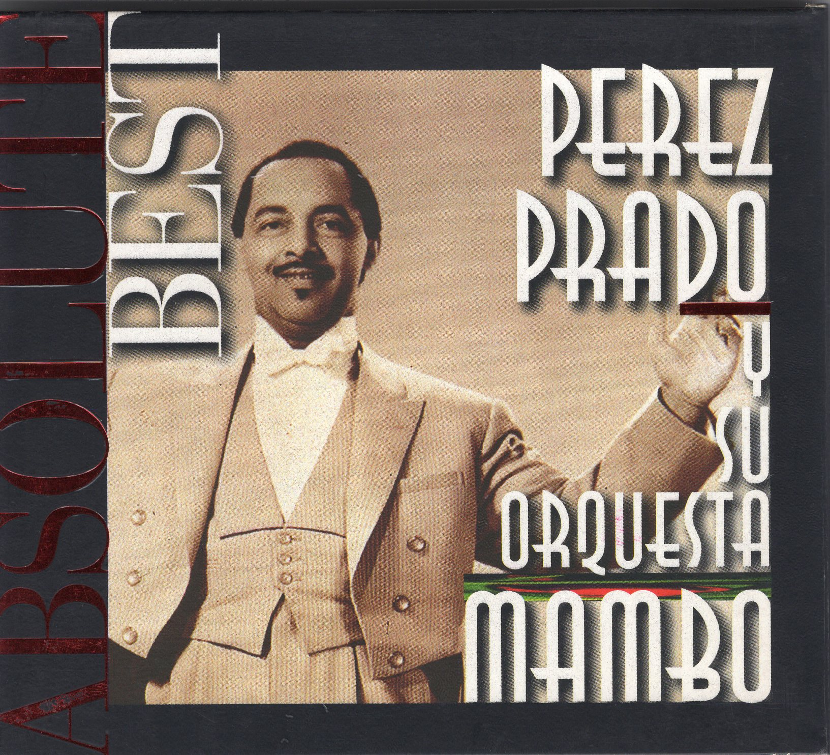 """Absolute Best Perez Prado and His Orchestra Mambo"" Perez Prado and His Orchestra"