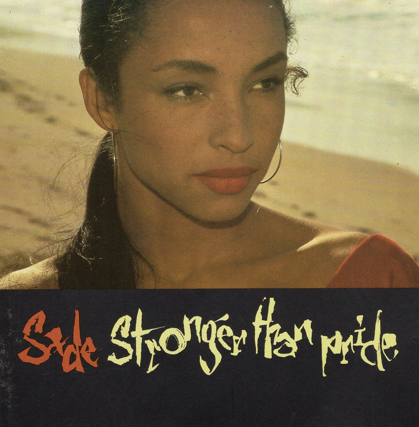 """Stronger Than Pride"" Sade"