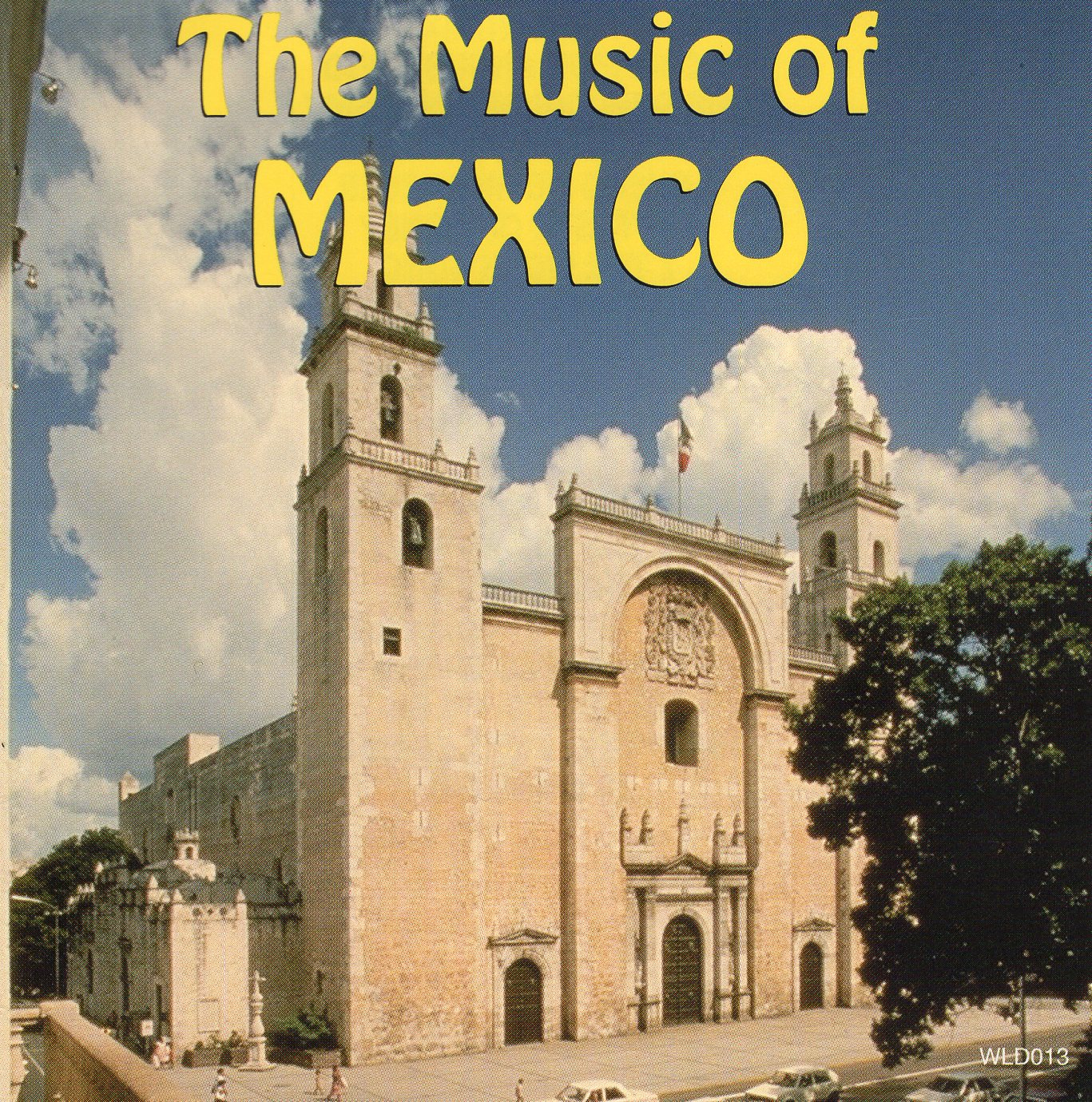 """The Music of Mexico"""