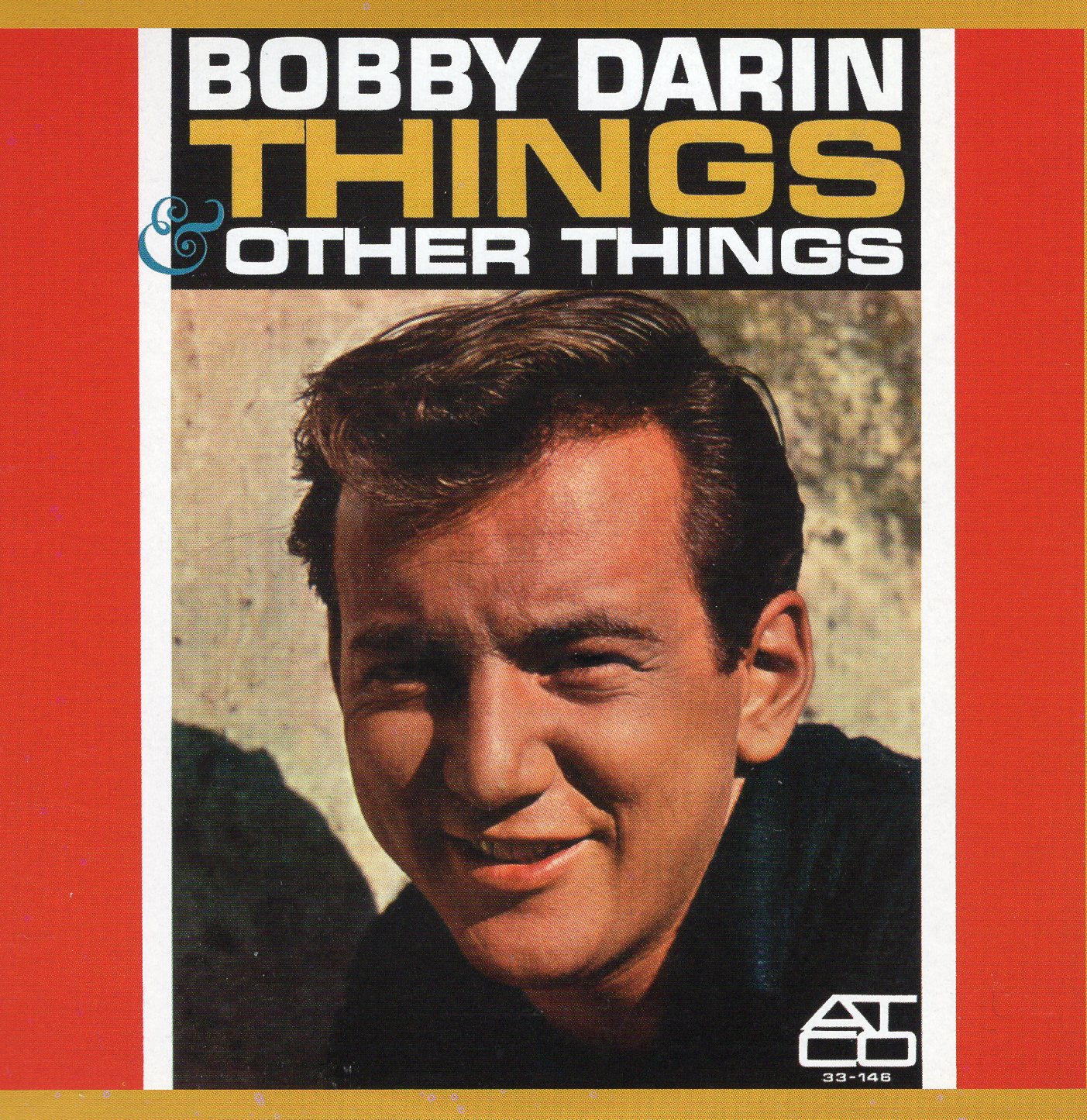 """Things & Other Things Bobby "" Bobby Darin"