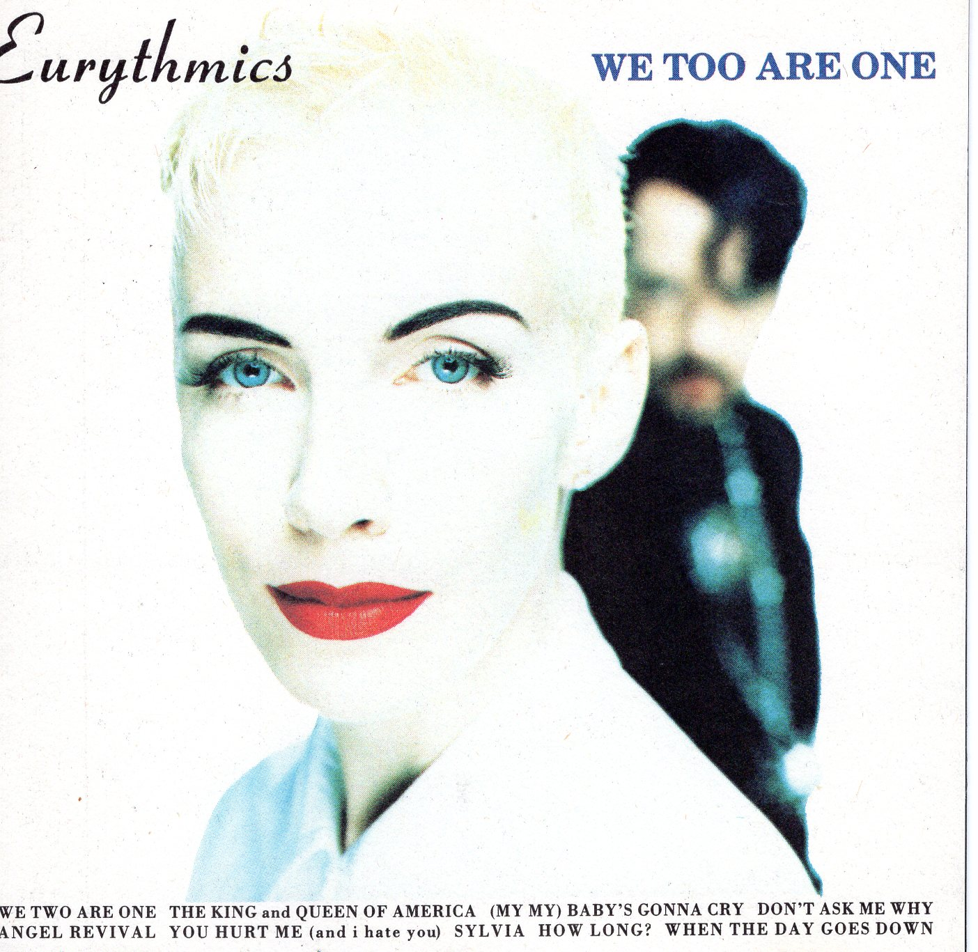 """We Too Are One"" Eurythmics"