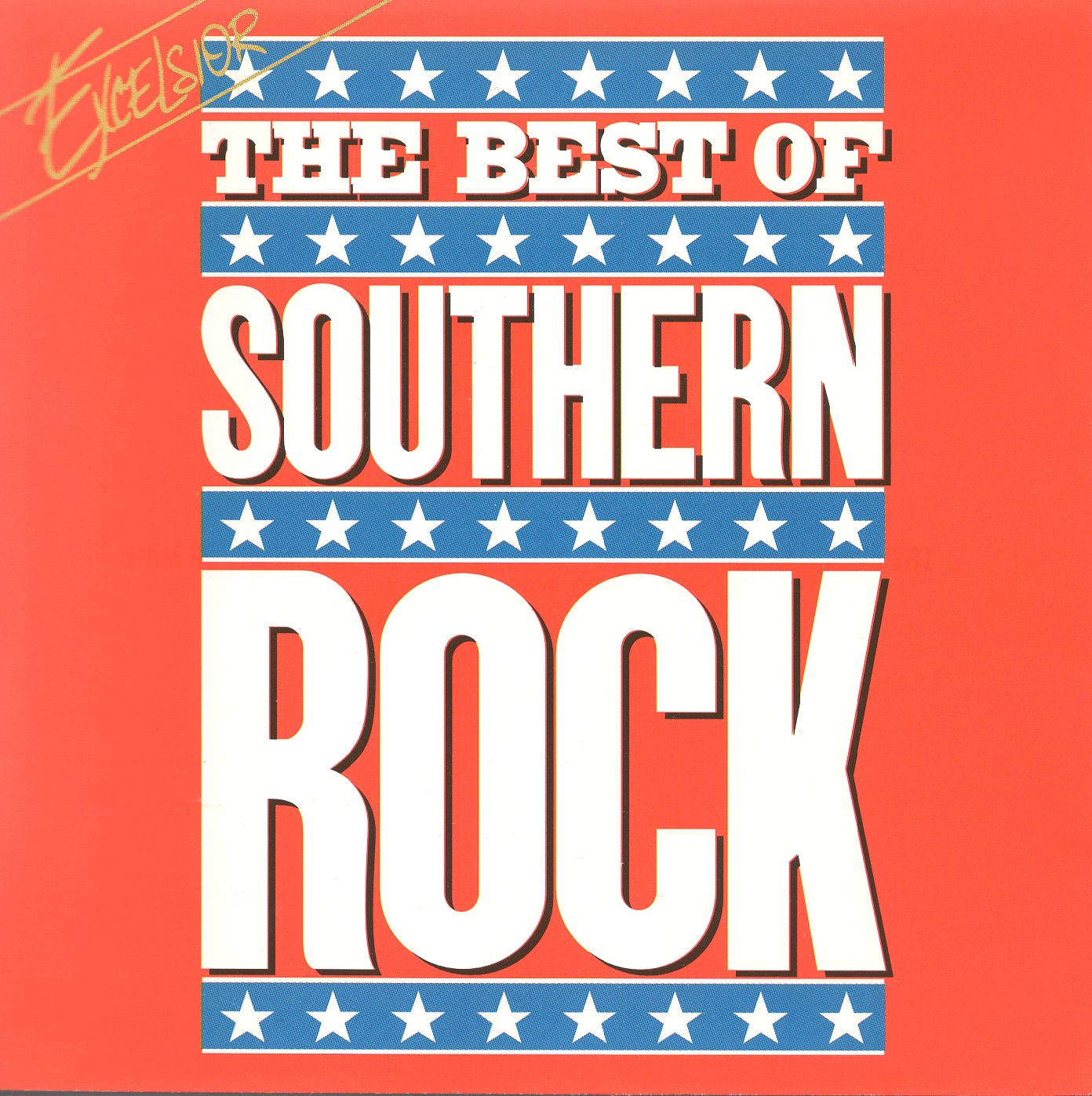 """The Best Of Southern Rock"""