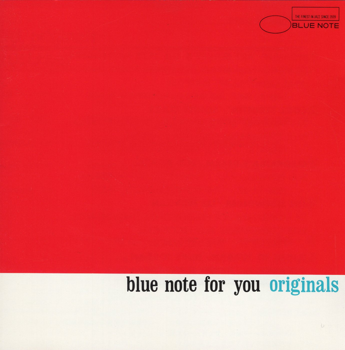 """Blue Note For You: Originals"""