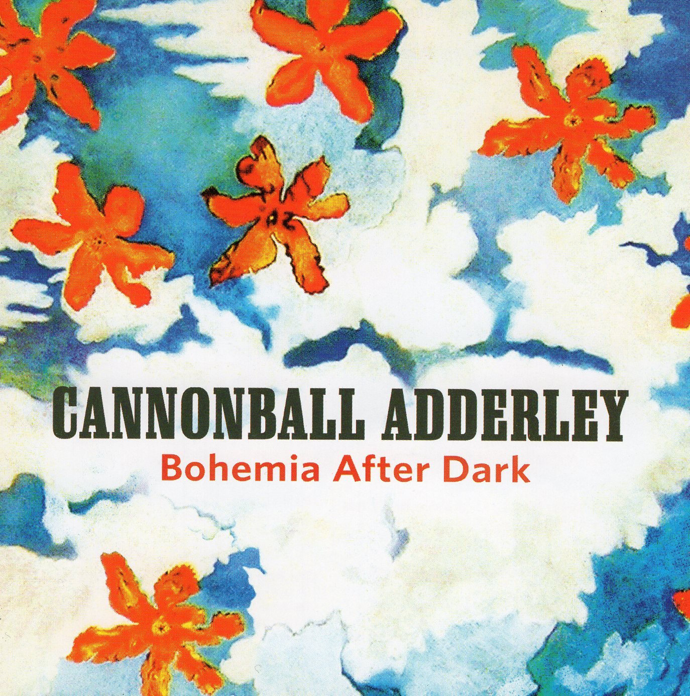 """Bohemia After Dark"" Cannonball Adderley"