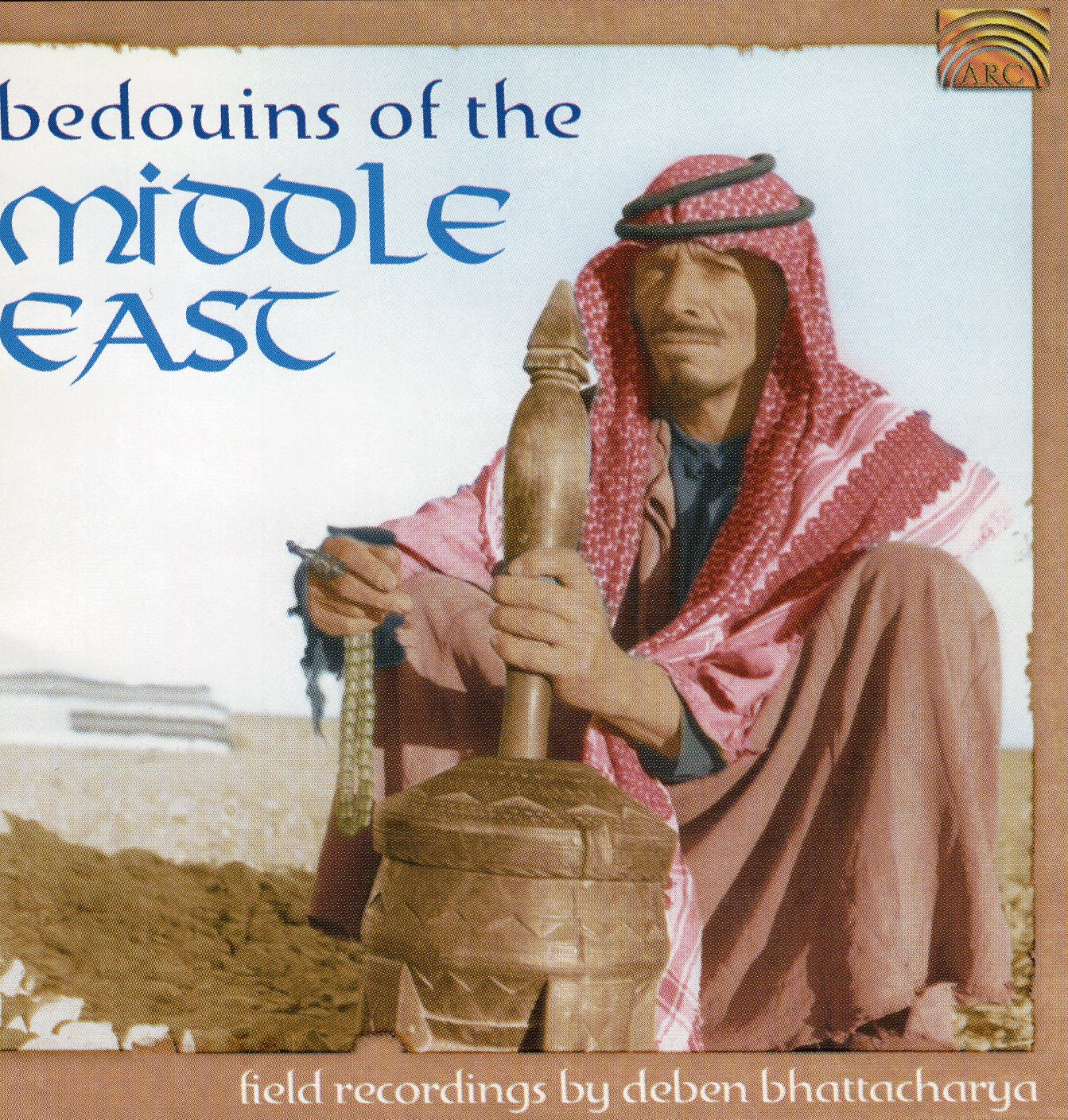 """Bedouins Of The Middle East"""