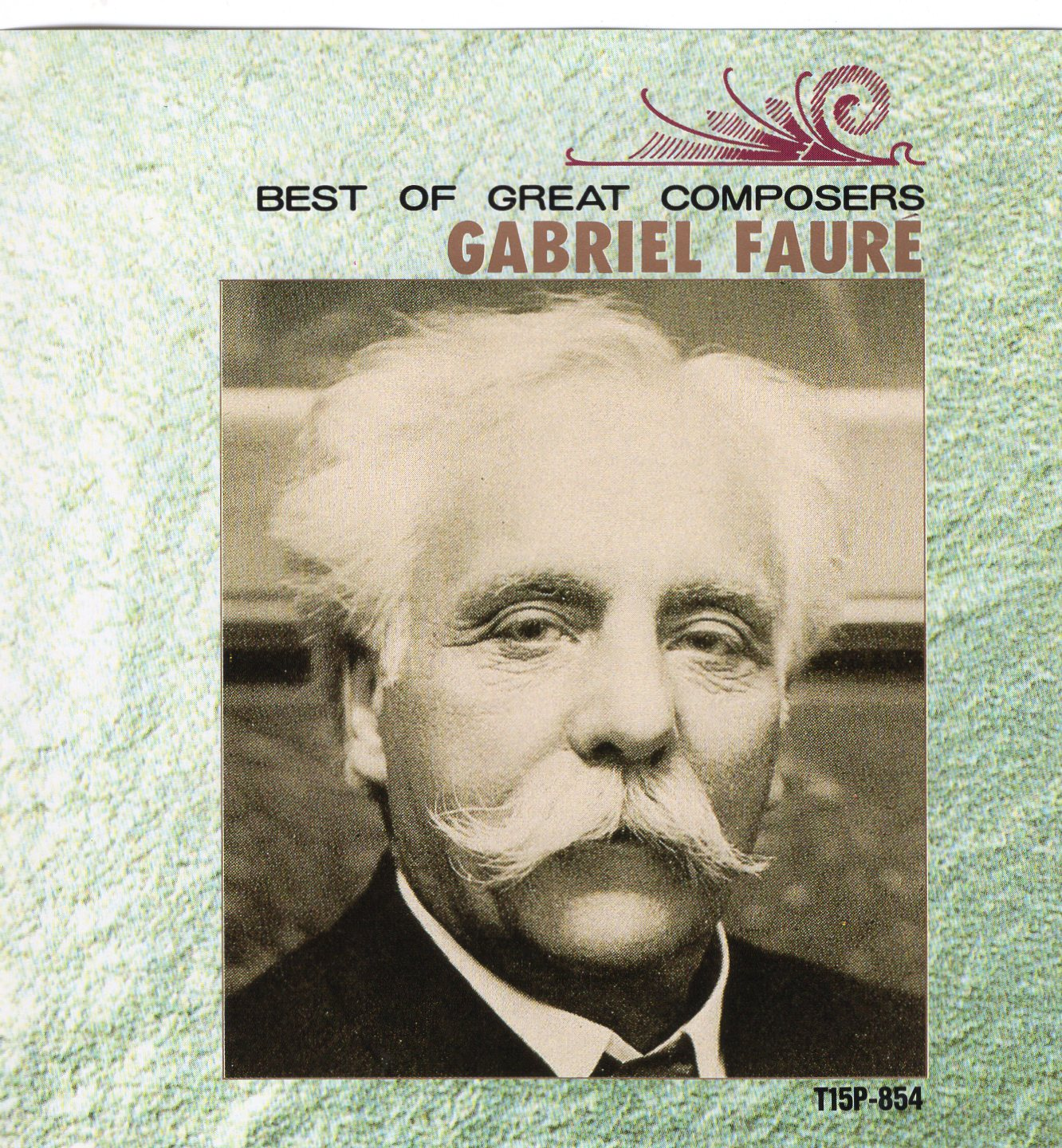 """Best Of Great Composers/ Gabriel Faure"""