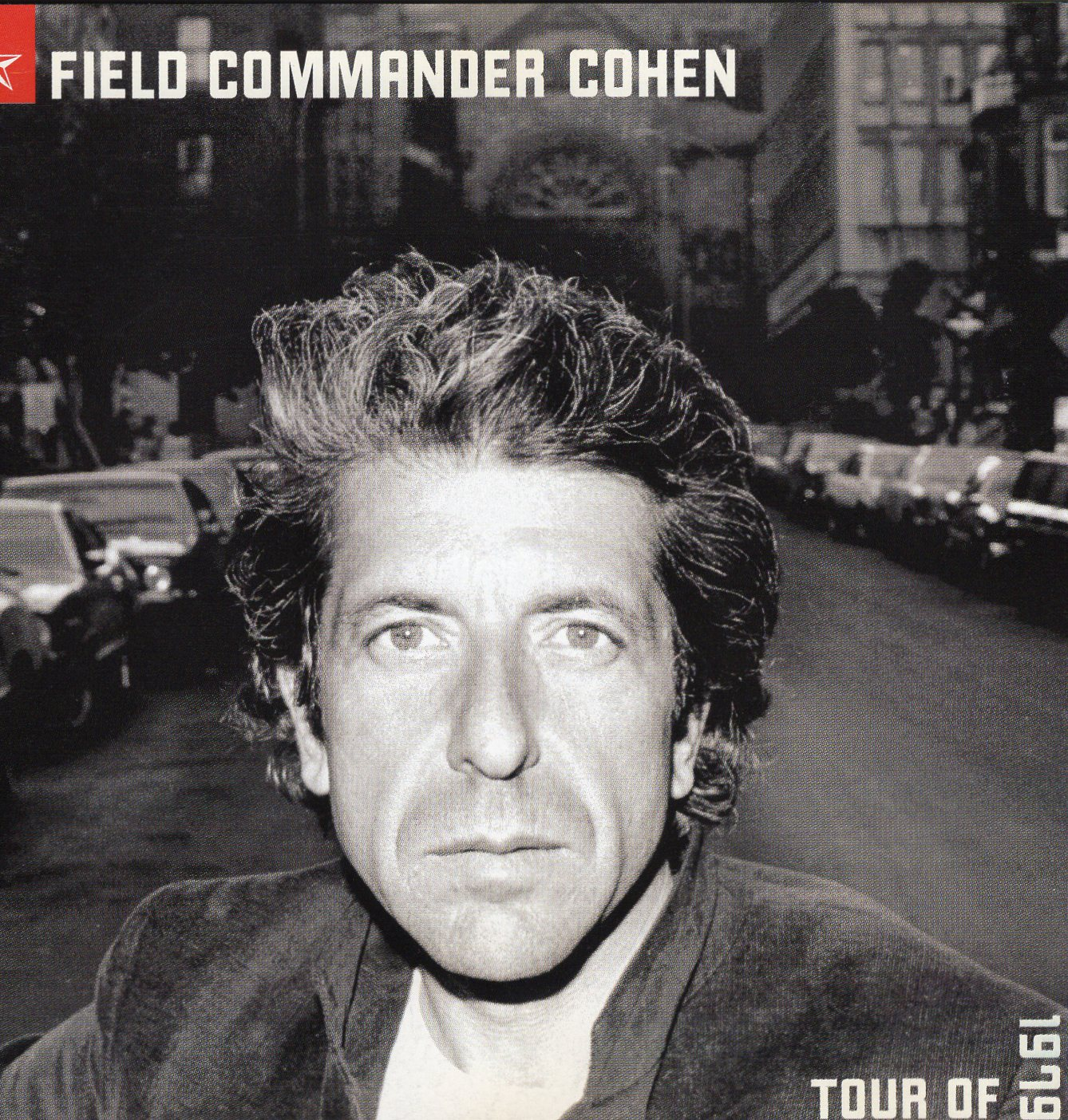 """Field Commander Cohen Tour Of 1979"" Field Commander Cohen"