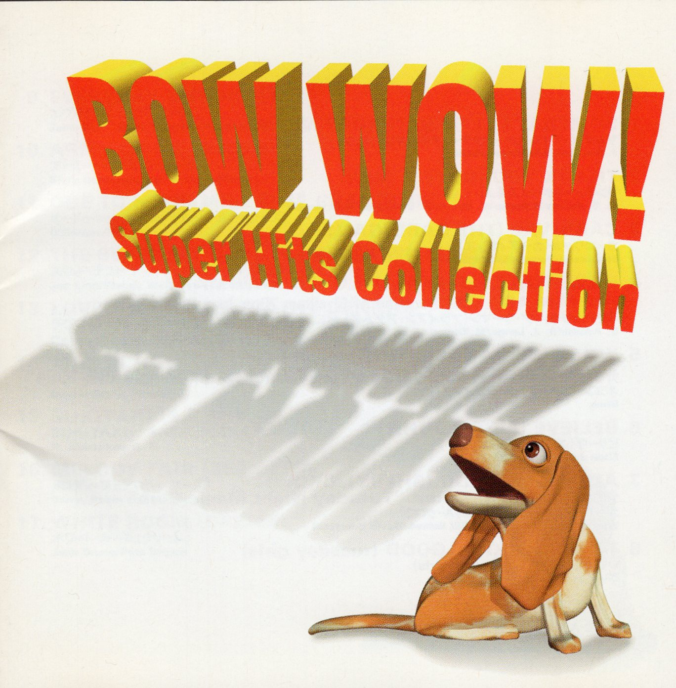 """Bow Wow! Super Hits Collection"""