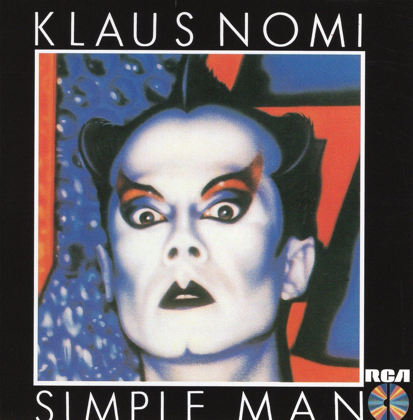 """Simple Man"" Klaus Nomi"