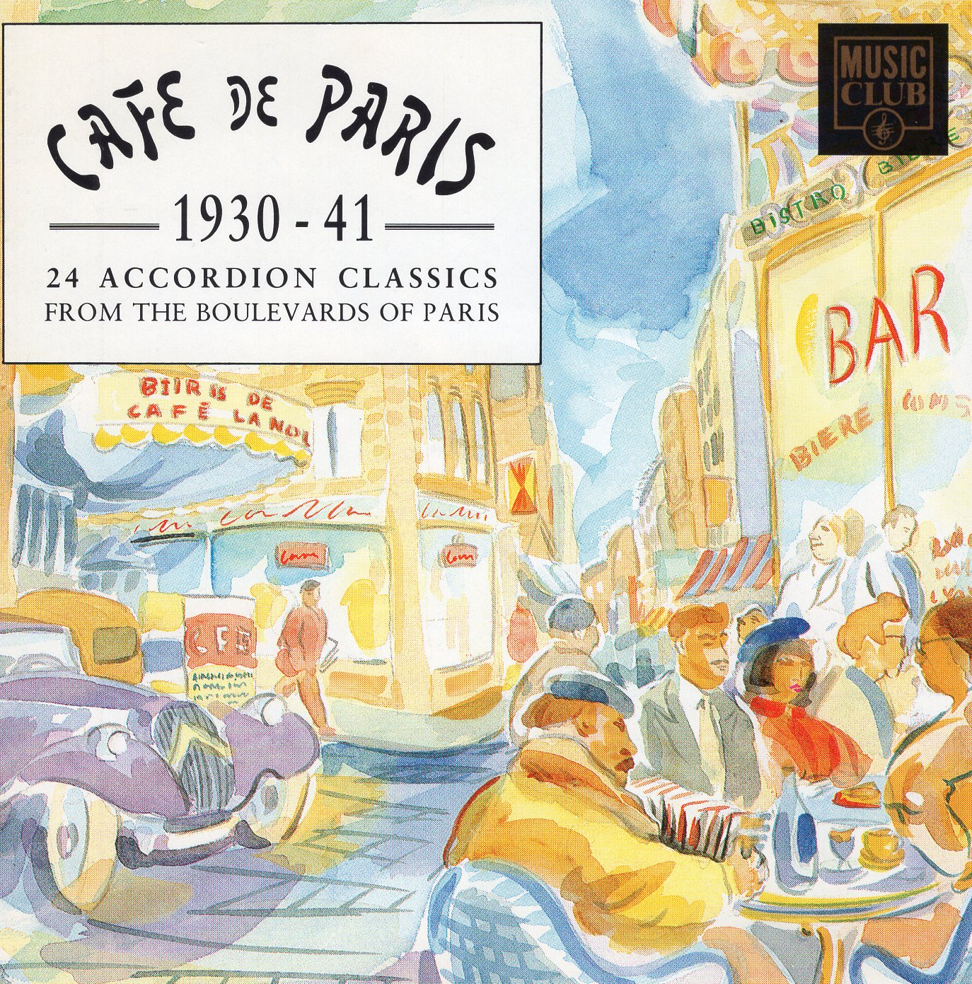 """Cafe De Paris 1930-41 24 Accordion Classics"""