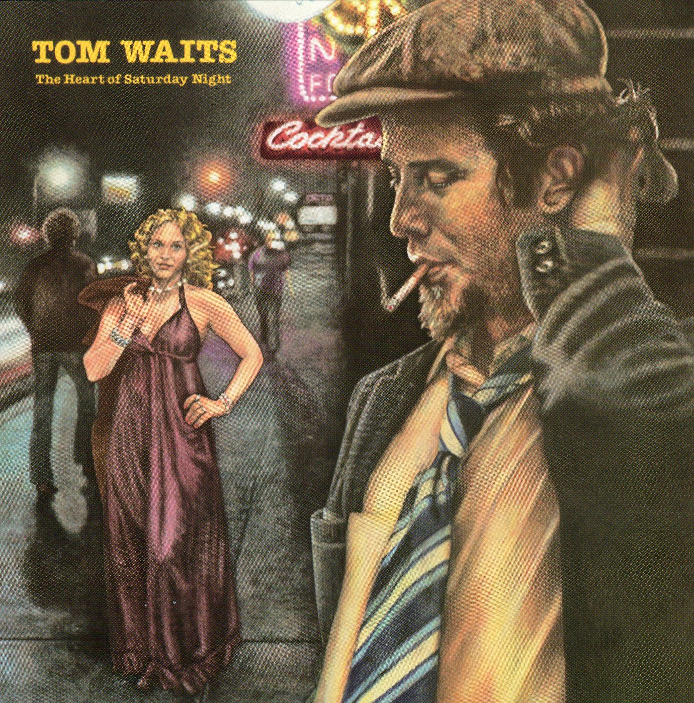 """The Heart of Saturday Night"" Tom Waits"