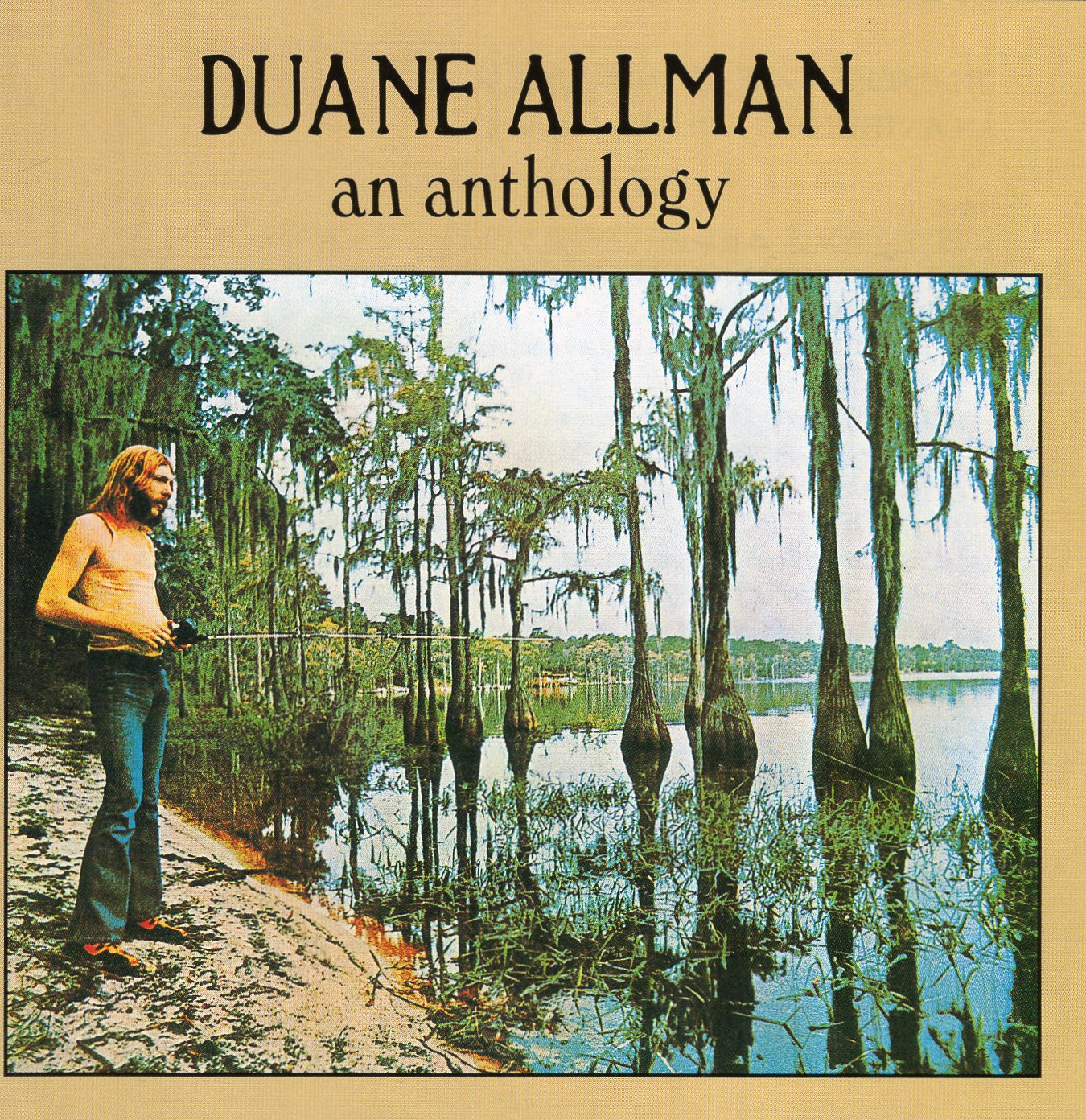 """An Anthology"" Duane Allman"