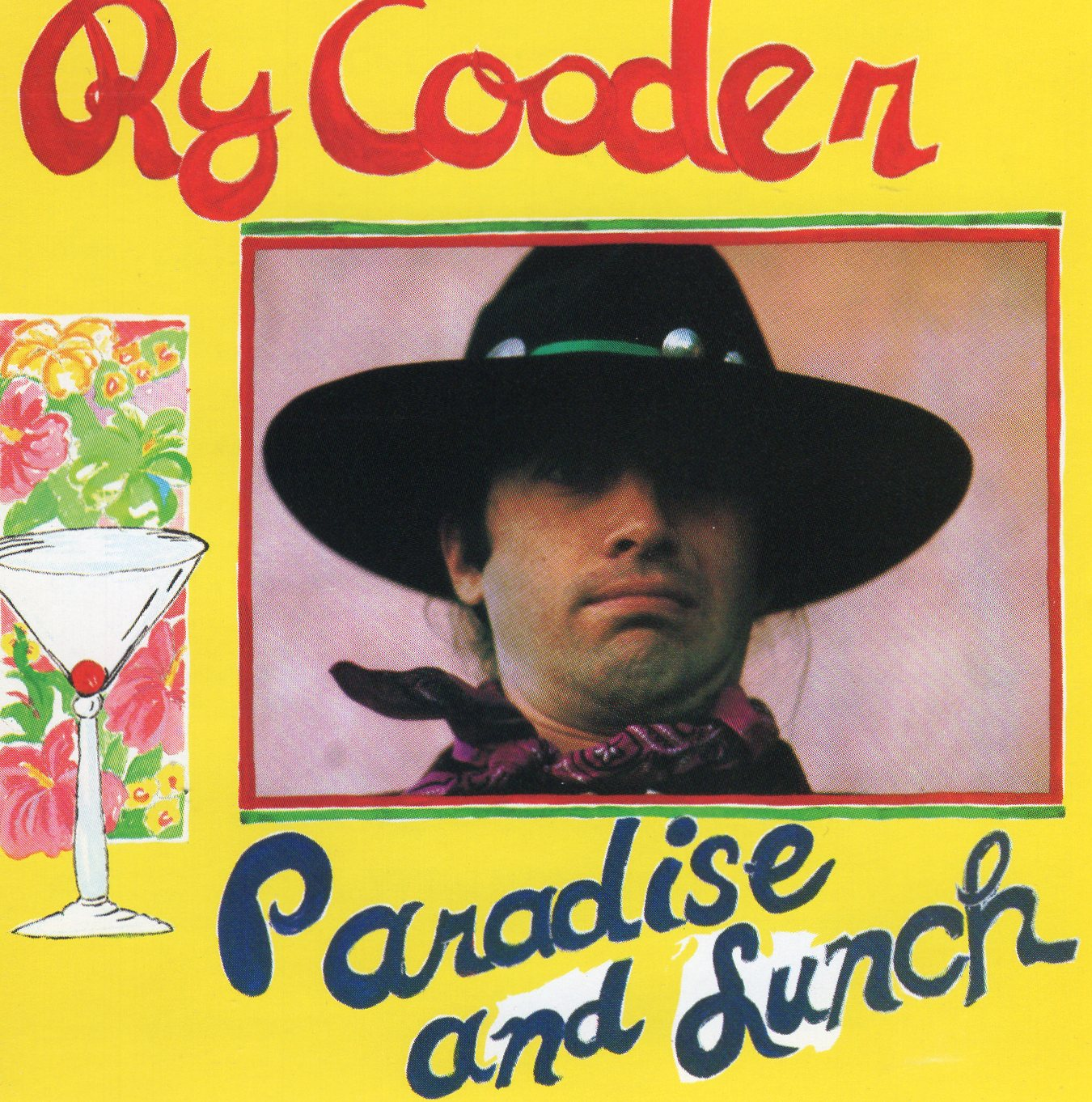 """Paradise and Lunch"" Ry Cooder"