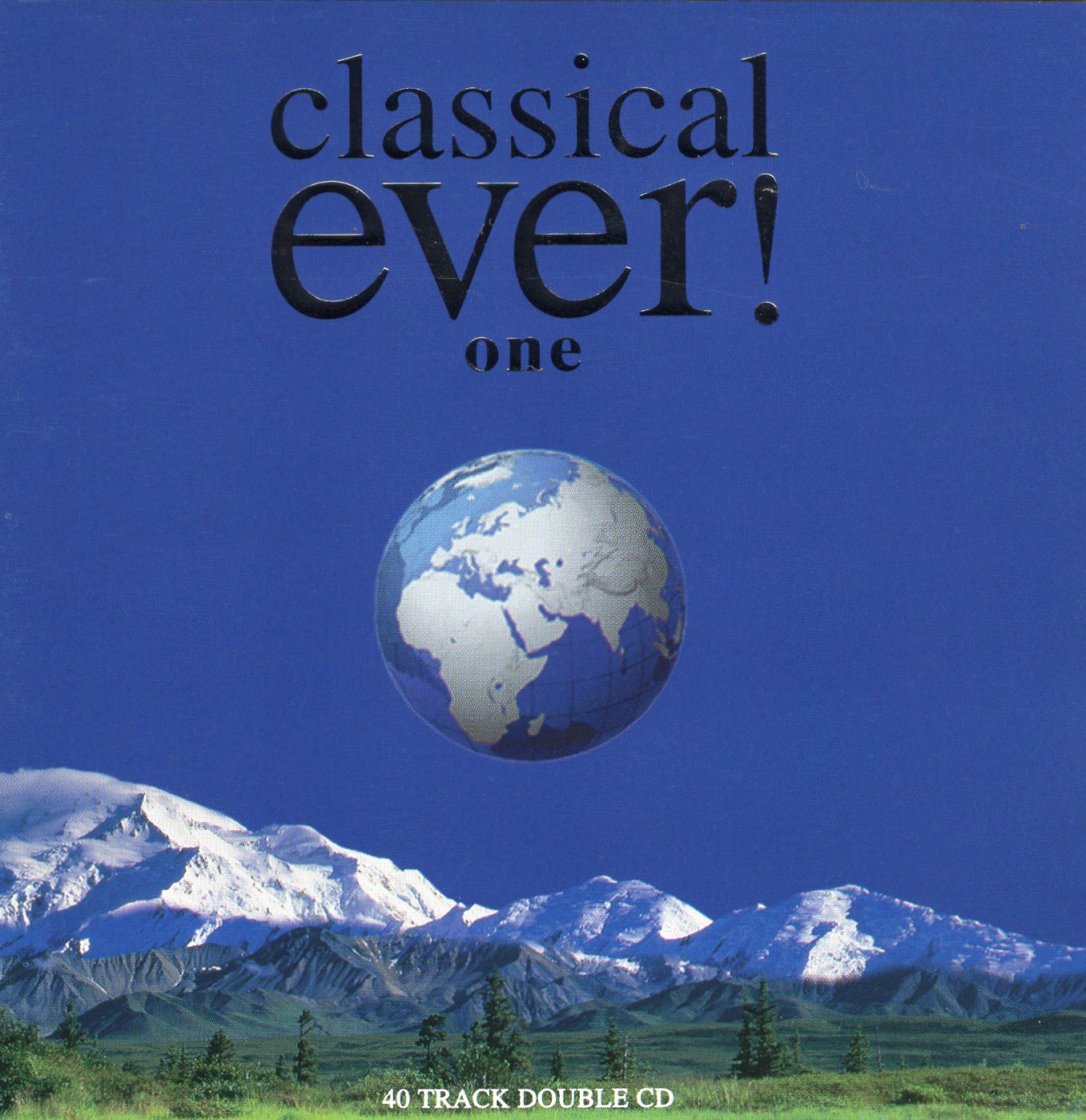 """Classical Ever! One"""