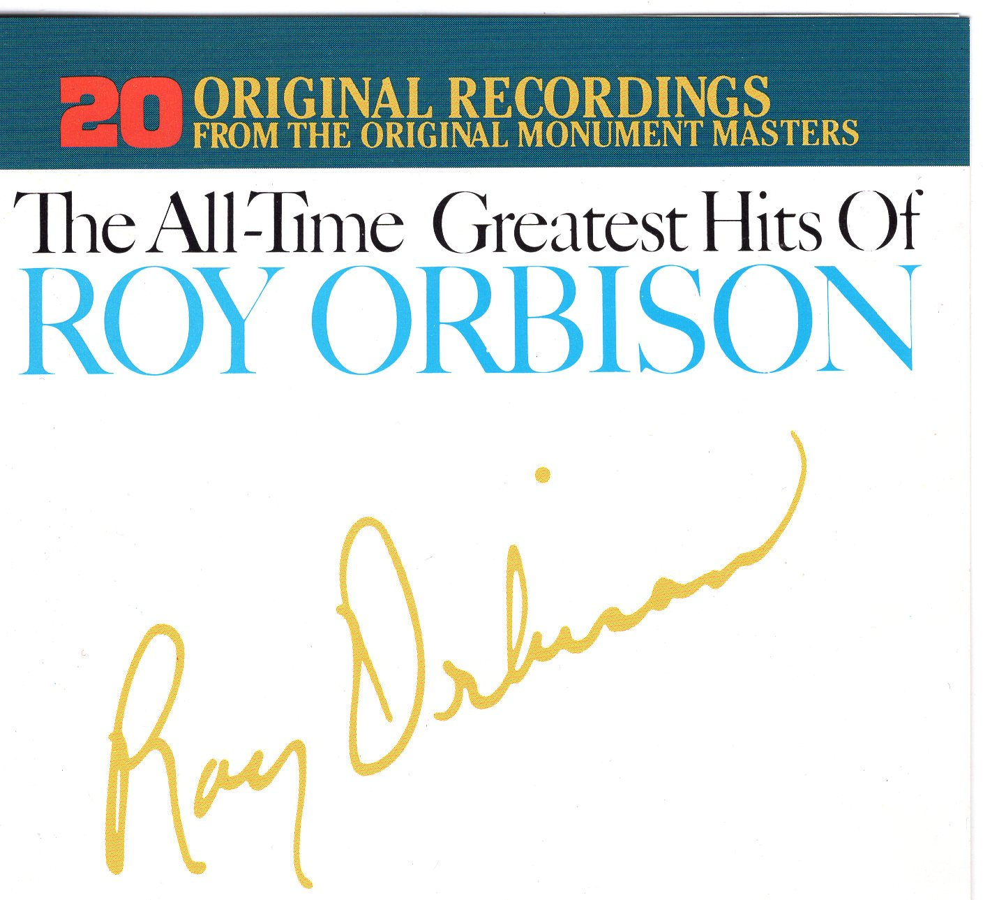 """The All-Time Greatest Hits of Roy Orbison"" Roy Orbison"