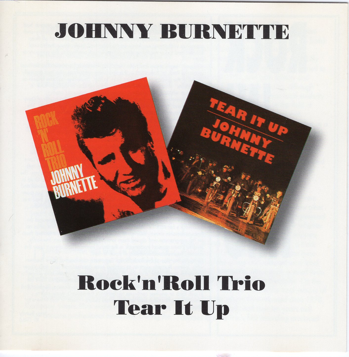 """Tear It Up"" Johnny Burnette And Rock'n'Roll Trio"