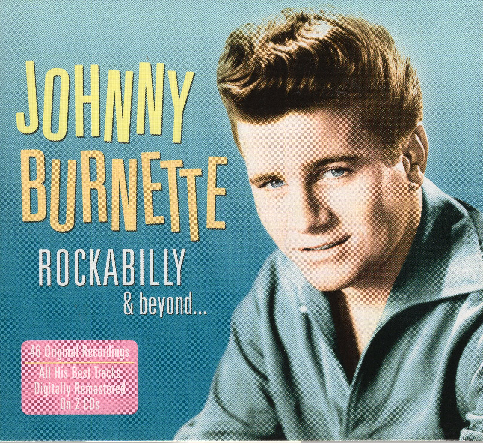 """Rockabilly & Beyond"" Johnny Burnette"