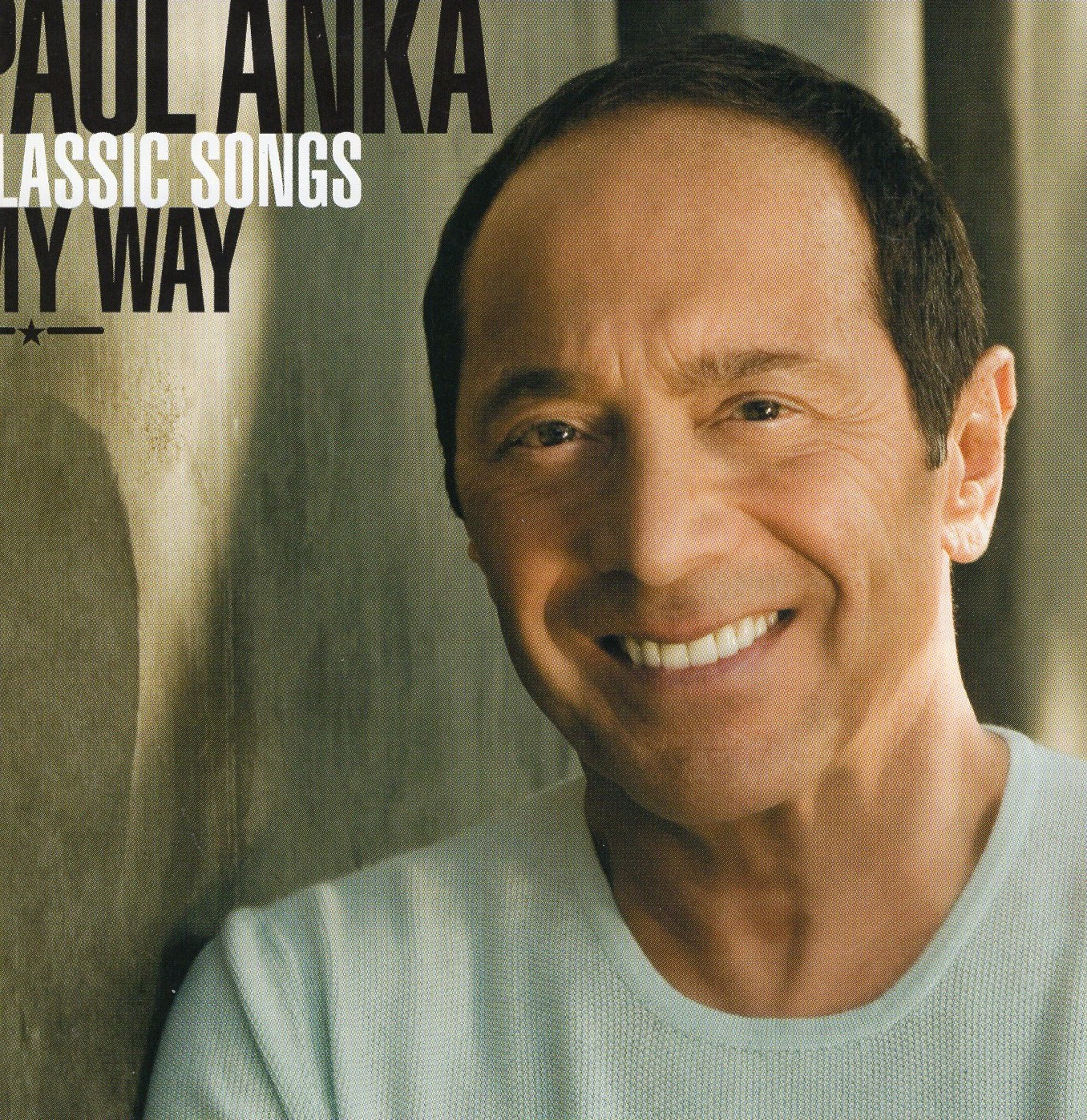 """Classic Sings My Way"" Paul Anka"