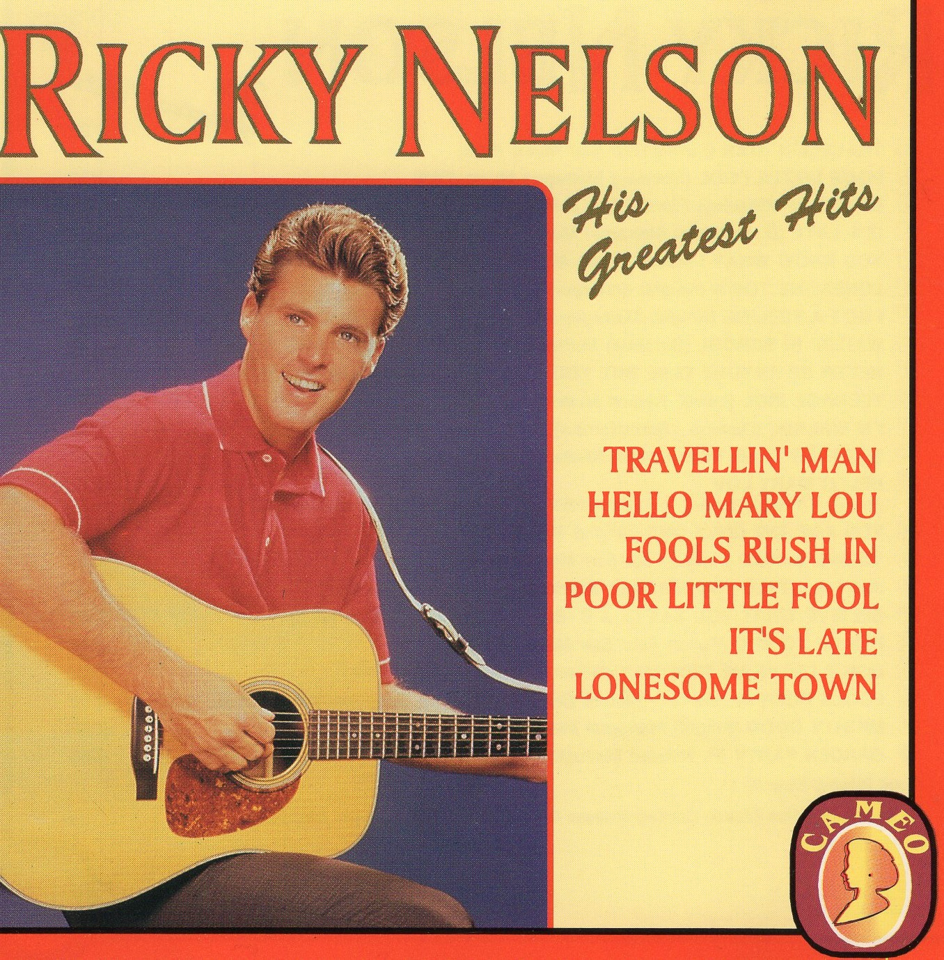 """Ricky Nelson: His Greatest Hits"" Ricky Nelson"