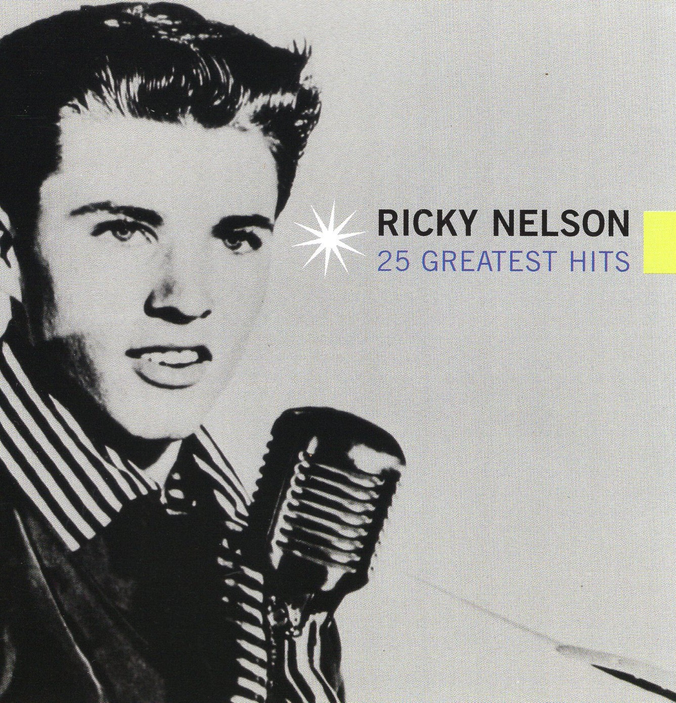 """25 Greatest Hits"" Ricky Nelson"