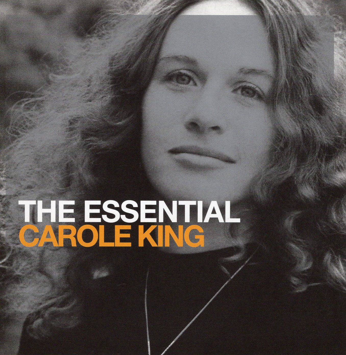 """The Essential Carole King"" Carole King"