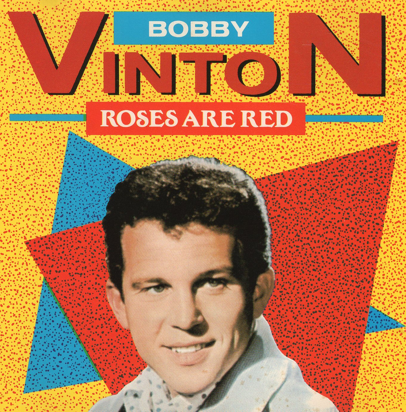 """Roses Are Red"" Bobby Vinton"