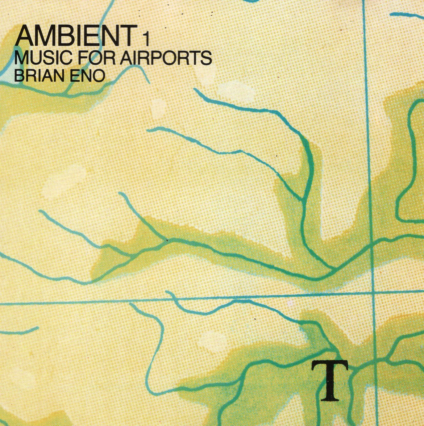 """Ambient 1 Music For Airport"" Brian Eno"