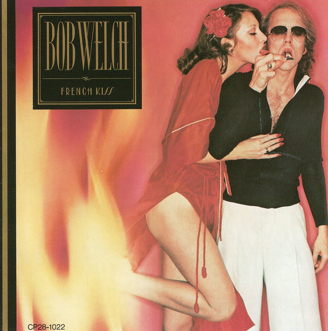 """French Kiss"" Bob Welch"