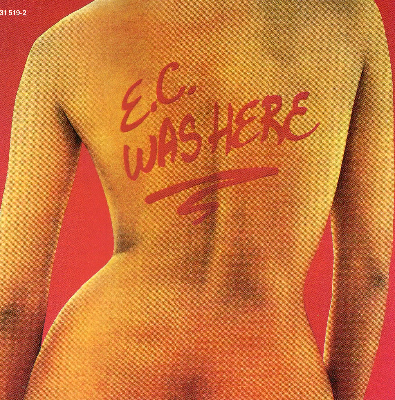 """E.C. Was Here"" Eric Clapton"