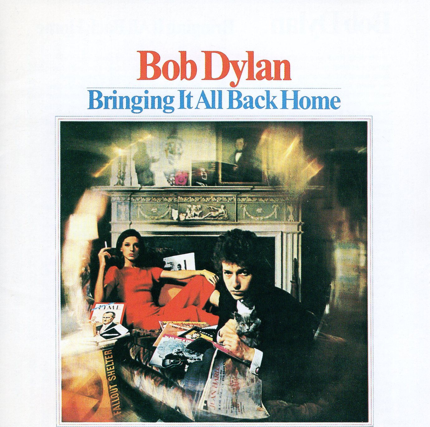 """Bringing It All Back Home"" Bob Dylan"