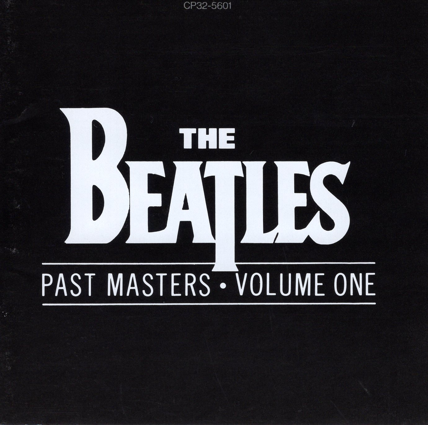 """Past Masters・Volume One"" The Beatles"