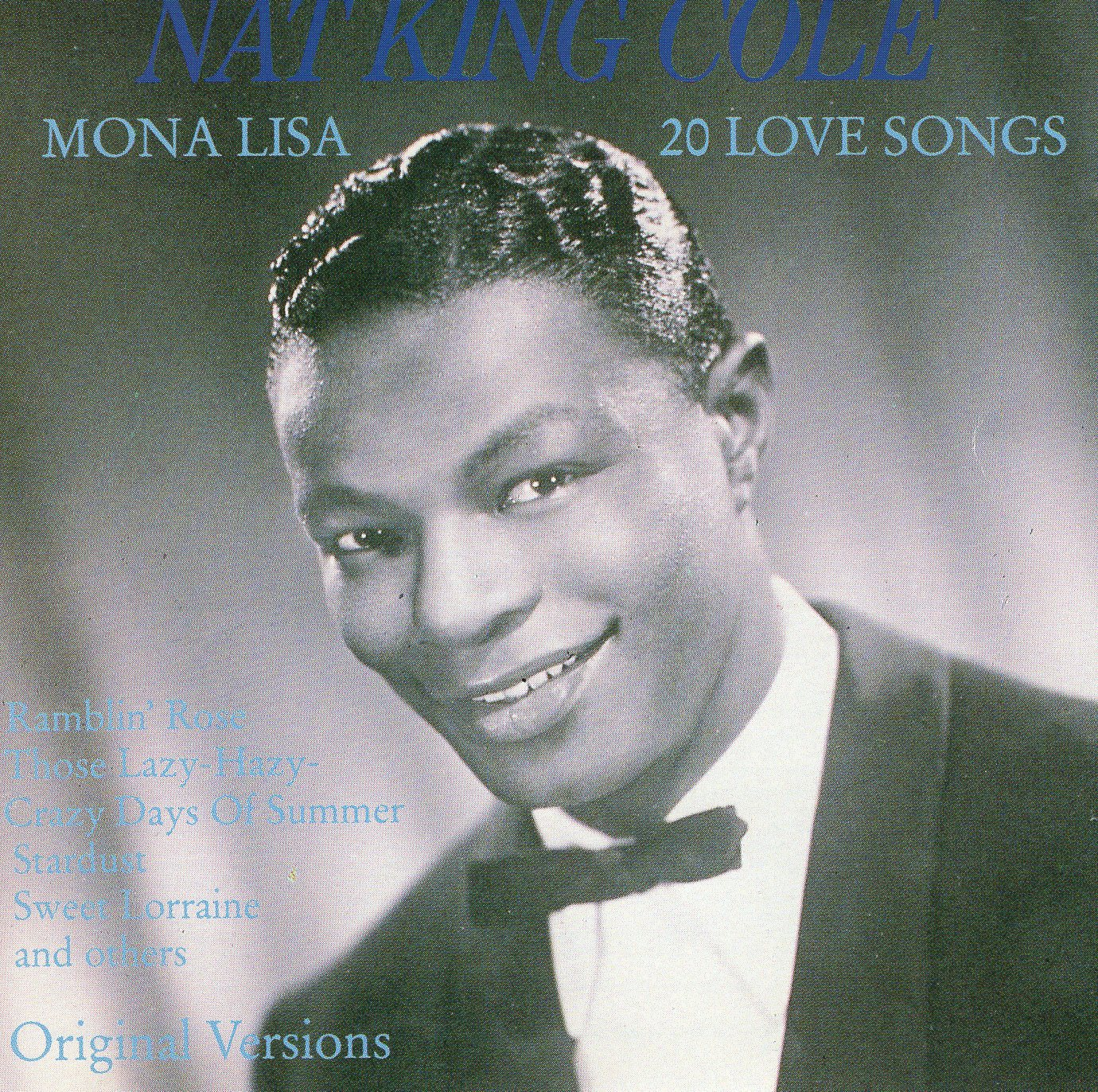 """Mona Lisa 20 Love Songs"" Nat King Cole"
