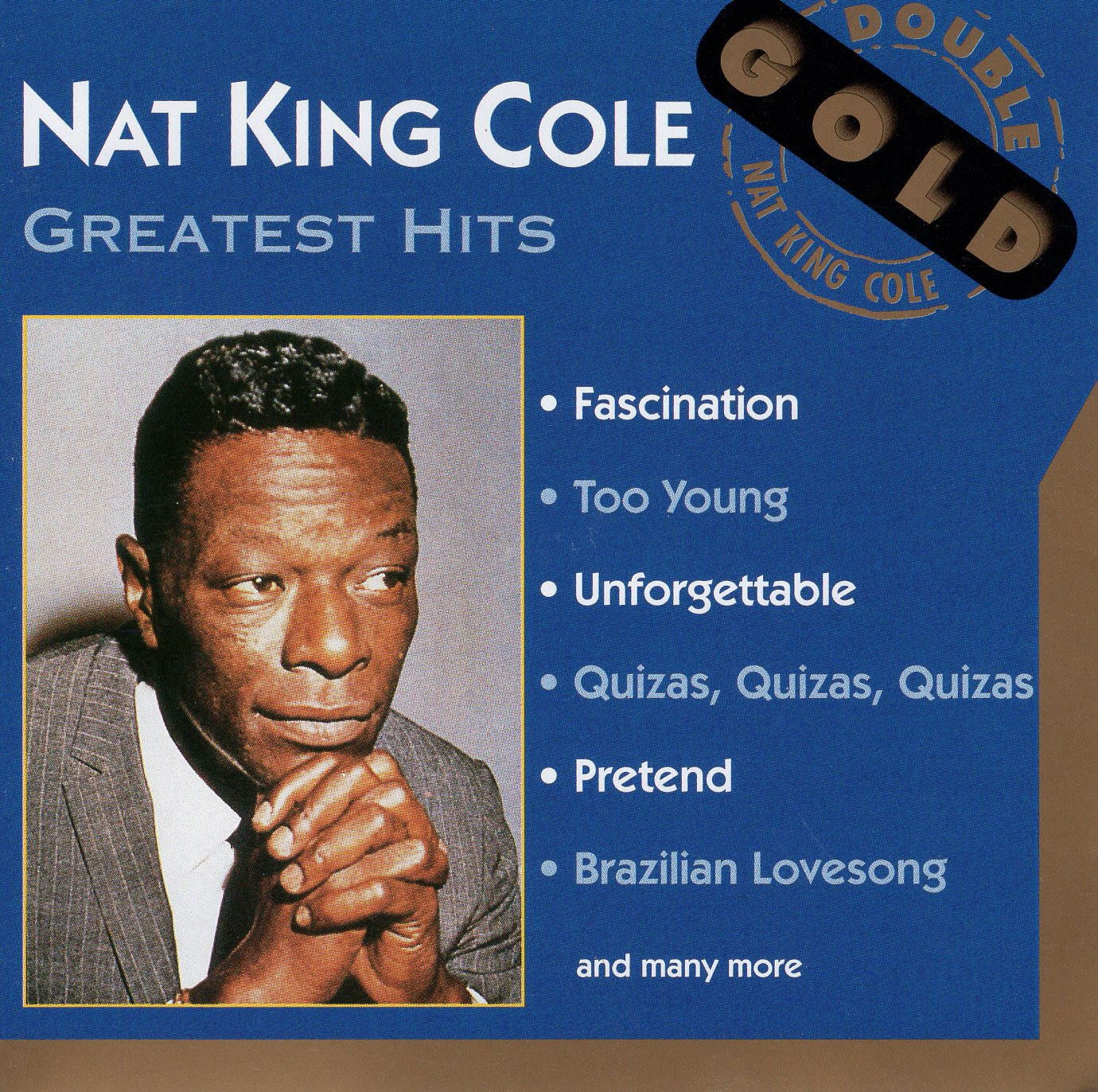 """Nat King Cole Greatest Hits"" Nat King Cole"