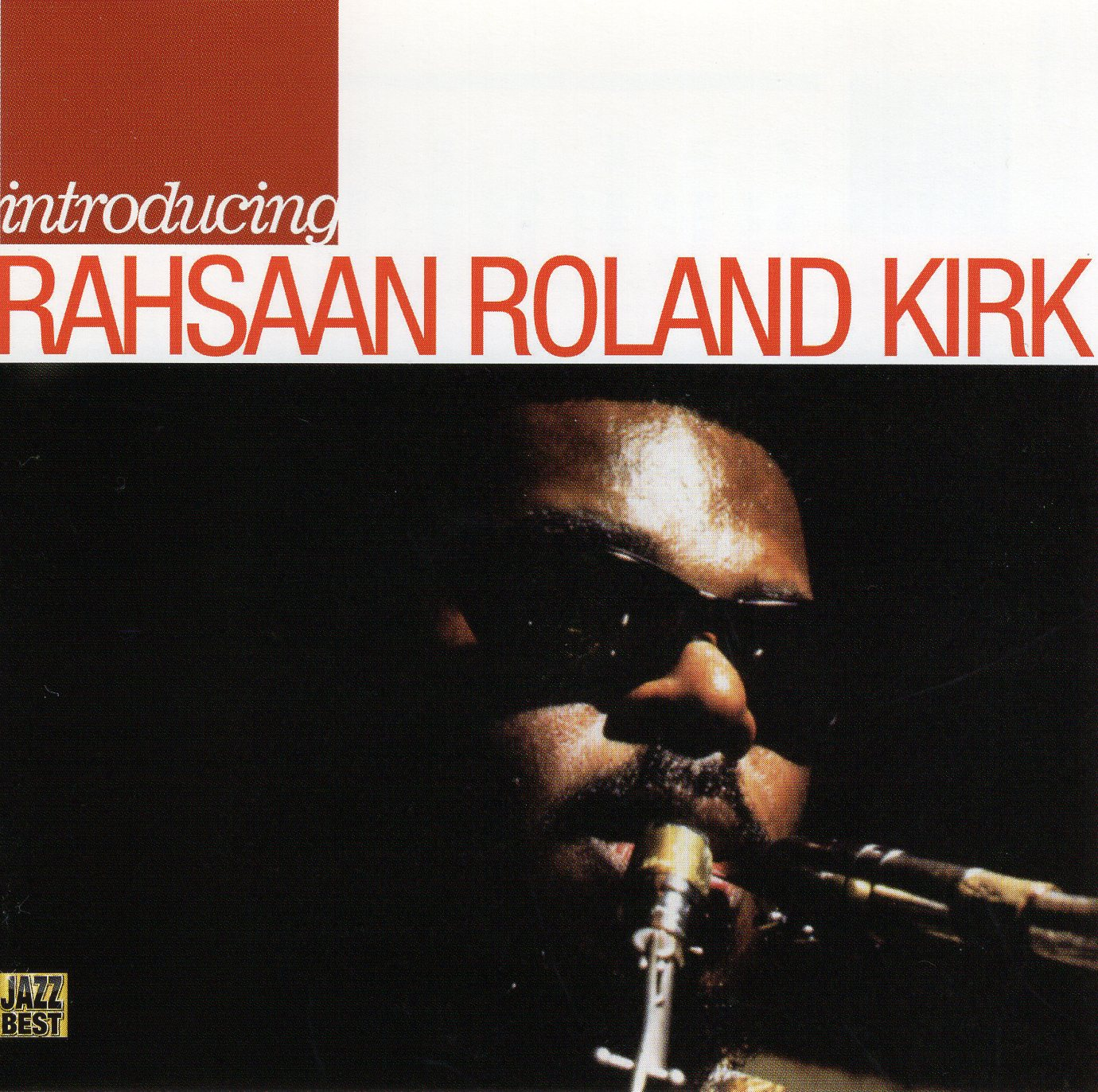 """Introduction: Rahsaan Roland Kirk"" Rahsaan Roland Kirk"
