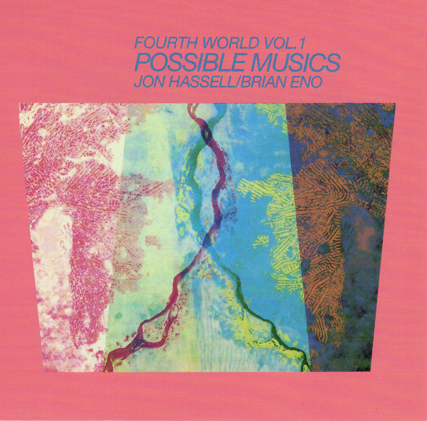 """Fourth World Vol.1 Possible Musics"" Brian Eno, Jon Hassell"
