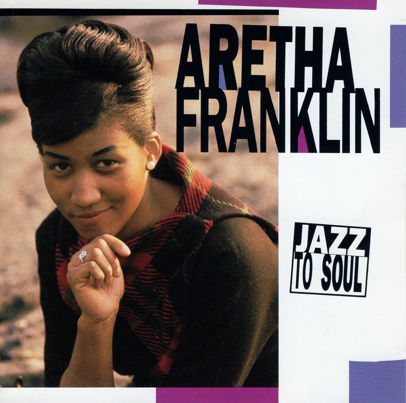 """Aretha Franklin: Jazz to Soul"" Aretha Franklin"