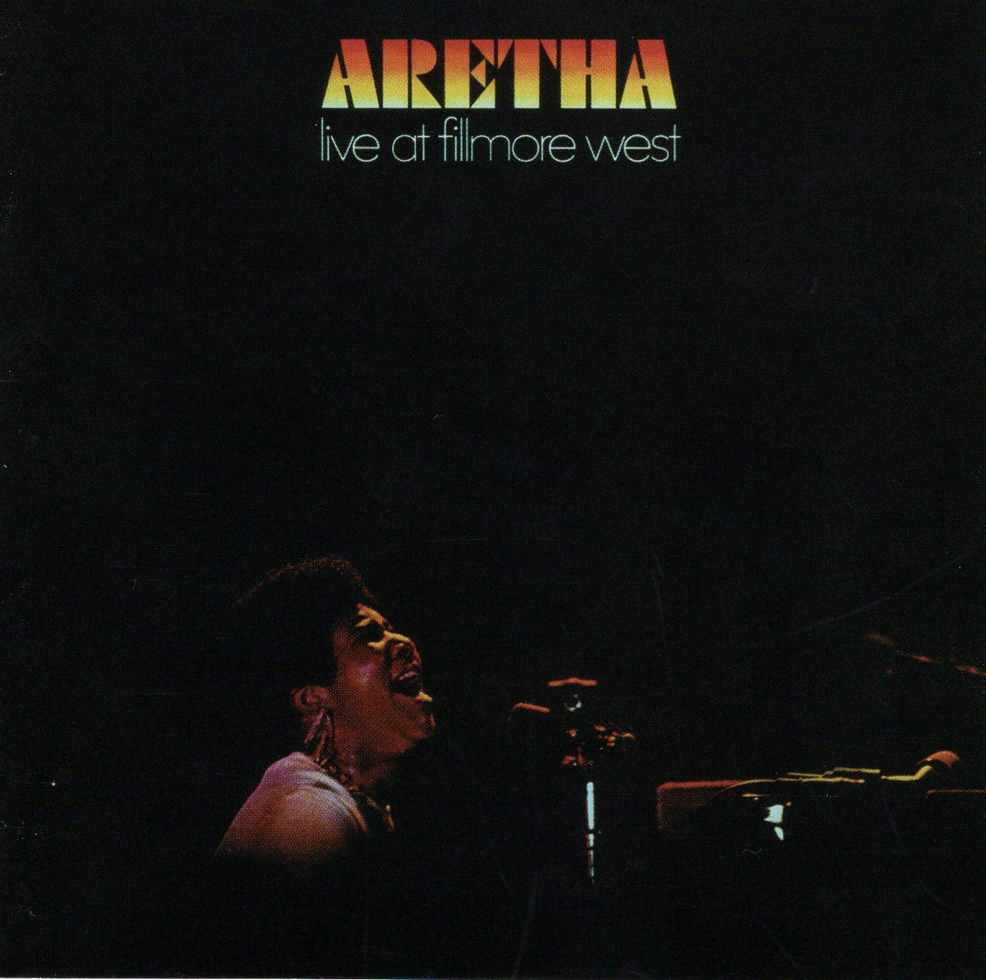 """Aretha Live at Fillmore West"" Aretha Franklin"