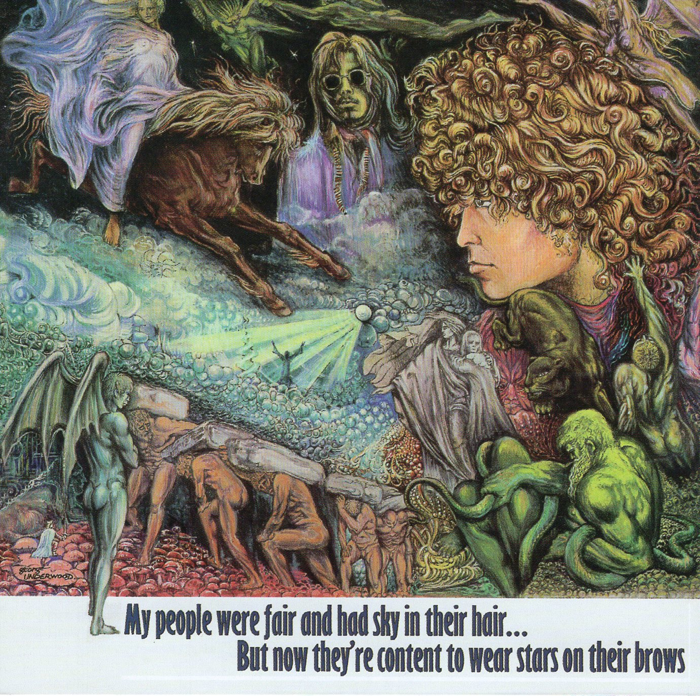 """My People Were Fair And Had Sky In Their Hair... But Now They're Content To Wear Stars On Their Brows"" Tyrannosaurus Rex"
