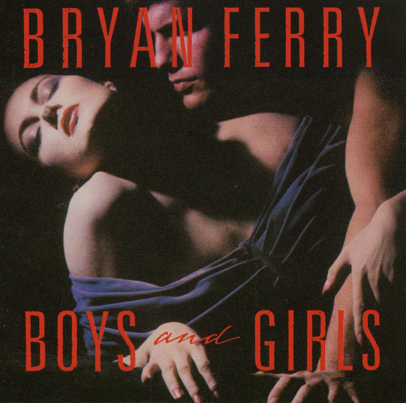 """Boys and Girls"" Bryan Ferry"
