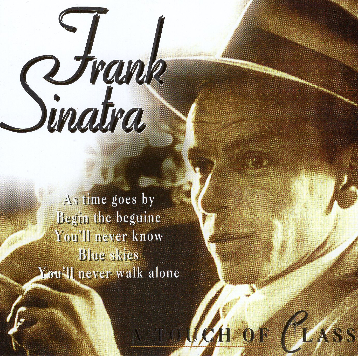 """A Touch of Class"" Frank Sinatra"