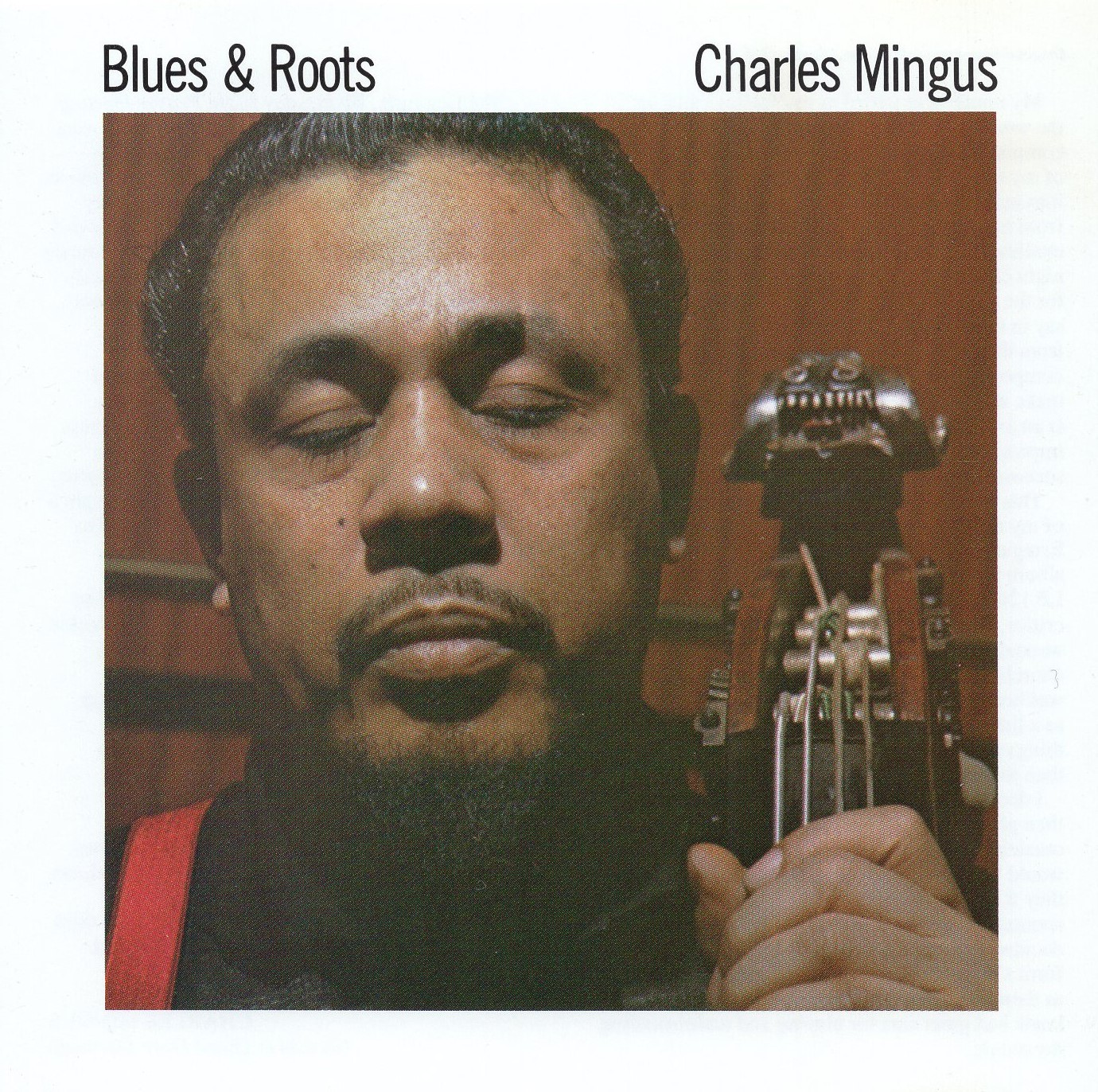 """Blues & Roots"" Charles Mingus"