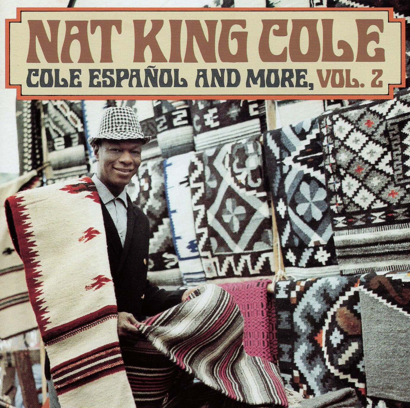 """Cole Espanol and More, Vol.2"" Nat King Cole"